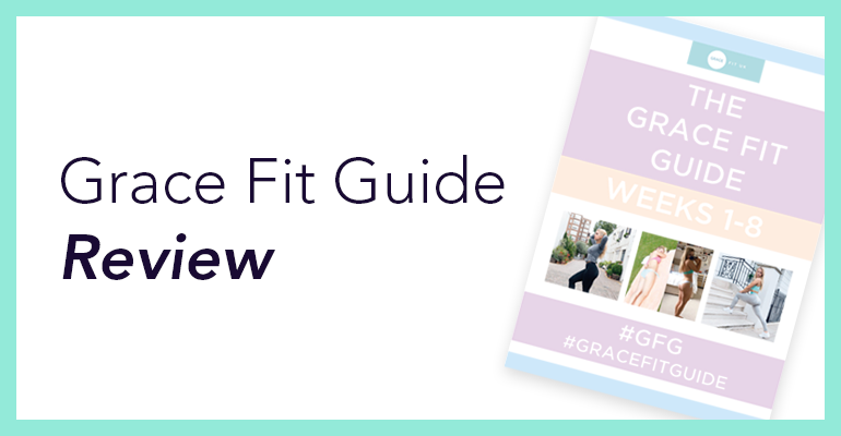 Grace Fit Guide Review